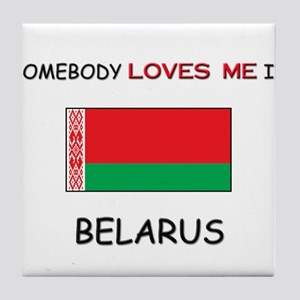 Somebody Loves Me In BELARUS Tile Coaster